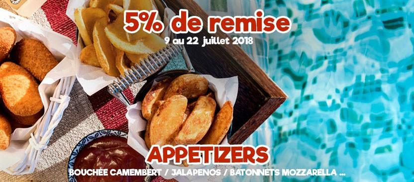 5 % de remise sur les appetizers